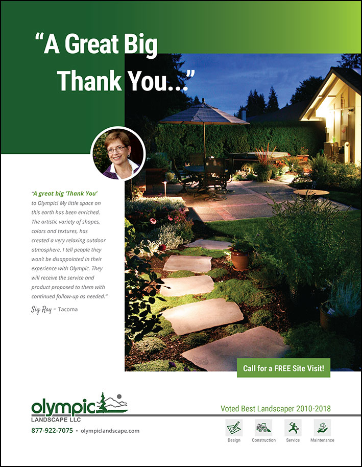Landscape design testimonial from a Lakewood, WA customer as seen in South Sound Magazine.