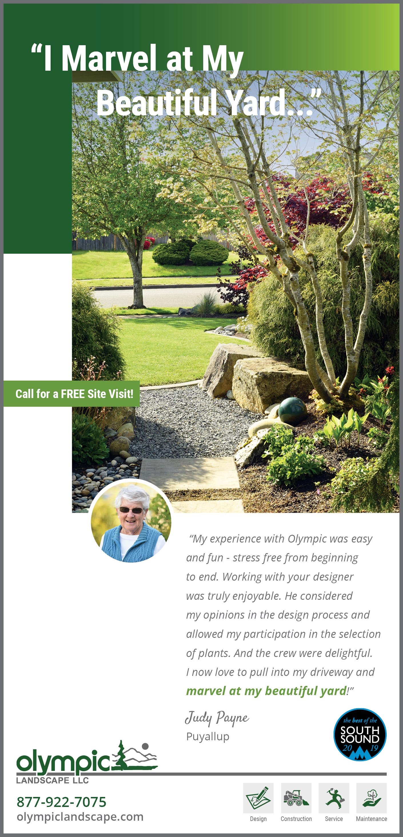 Landscape design testimonial by Judy Payne from Puyallup, WA as featured in South Sound Magazine.