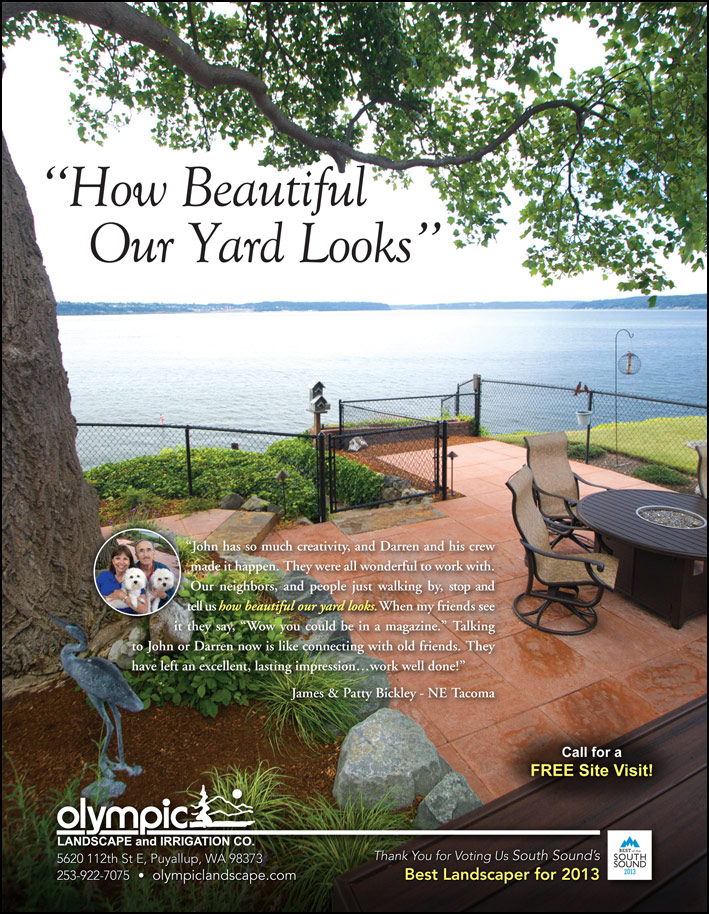 Landscape design testimonial by James and Patty Bickley from Tacoma, WA as featured in South Sound Magazine.