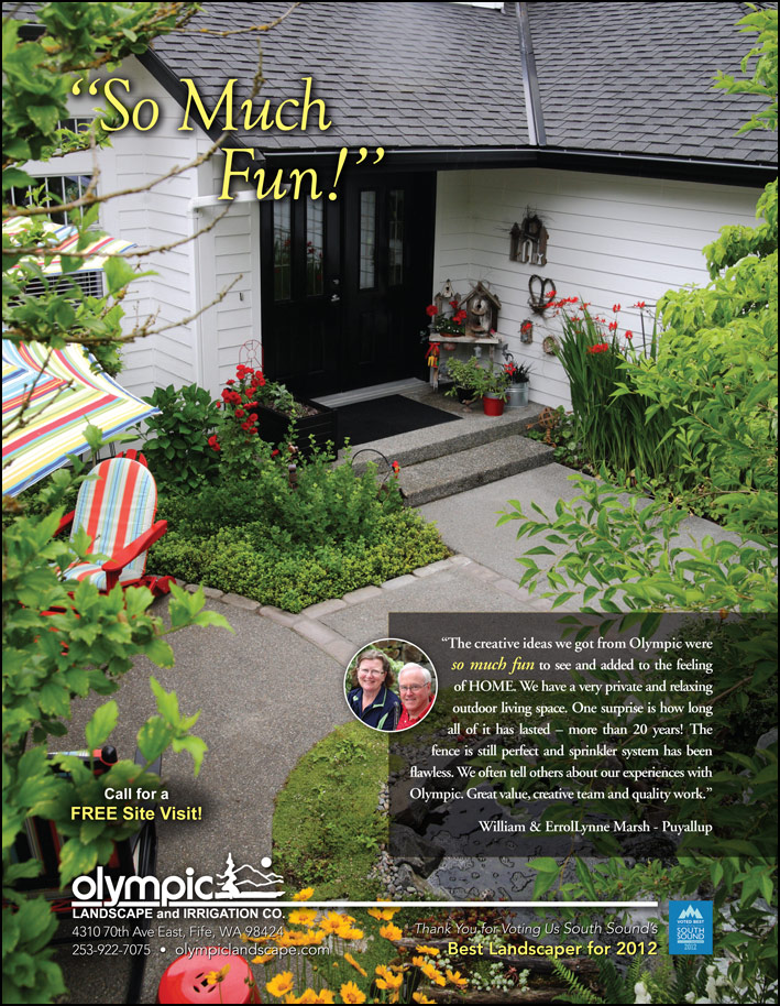 Landscape design testimonial by William and Errol Lynne Marsh from Puyallup, WA as featured in South Sound Magazine.